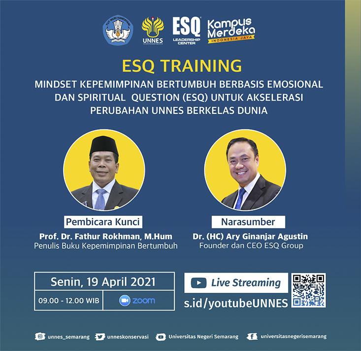 Besok Senin, UNNES Selenggarakan Pelatihan Bersama Founder dan CEO ESQ Group