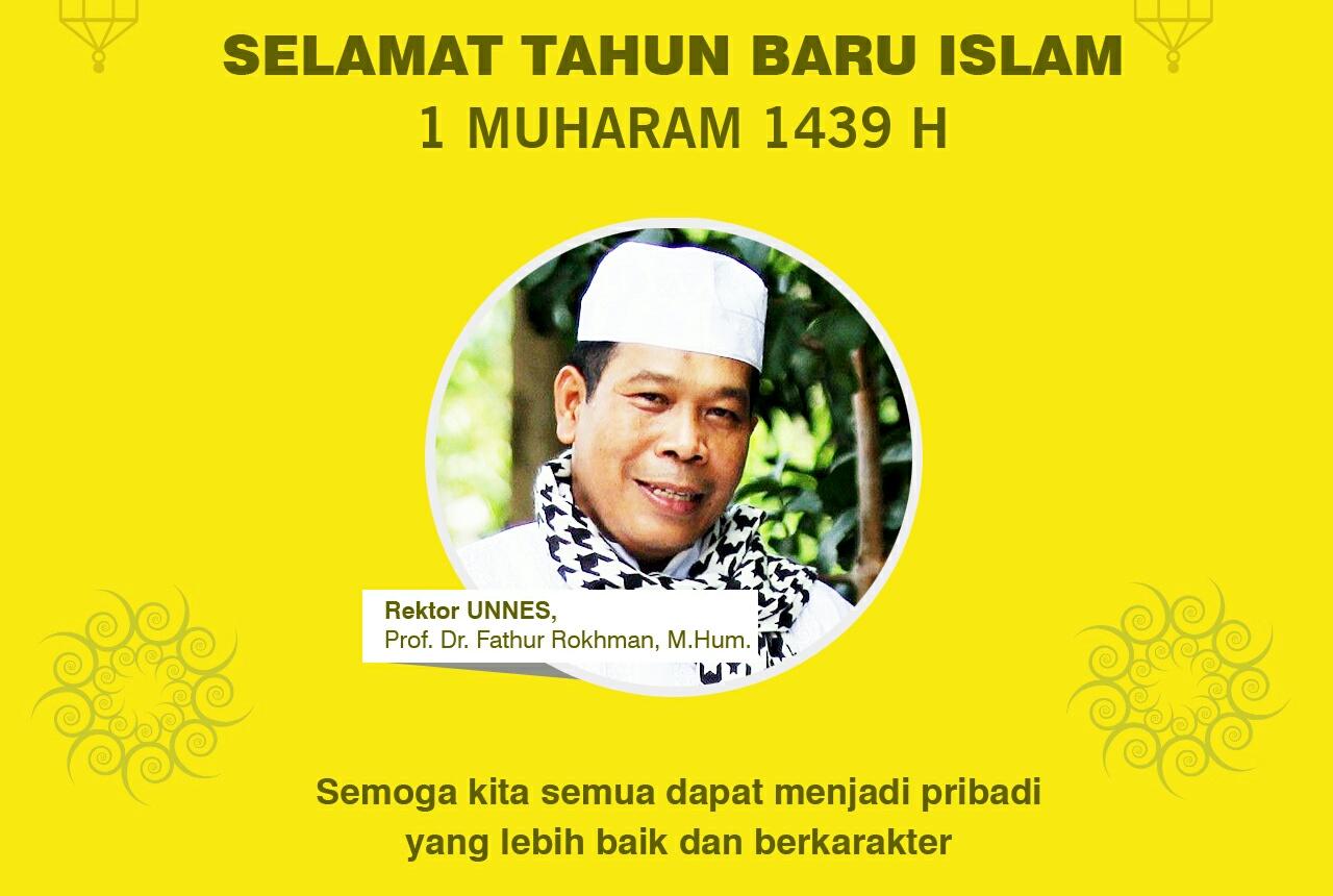 Rektor UNNES Ucapkan Selamat Tahun Baru Islam 1 Muharram 1439 H
