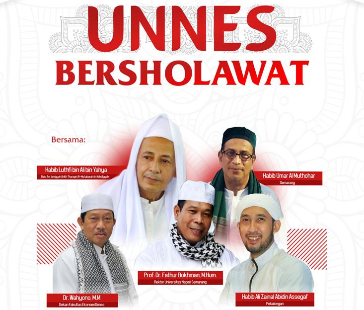 Yuk Datang ke UNNES Bersholawat Bersama Tiga Habib