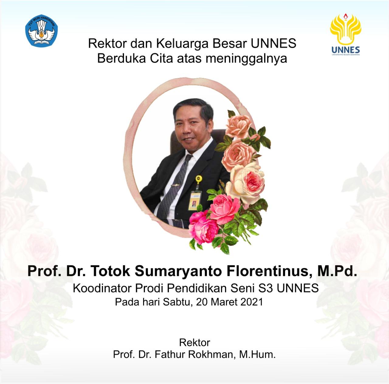 Selamat Jalan Prof Dr Totok Sumaryanto