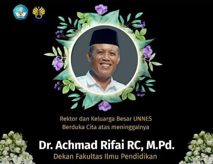 Selamat Jalan Dr Achmad Rifa'i, Dekan FIP UNNES