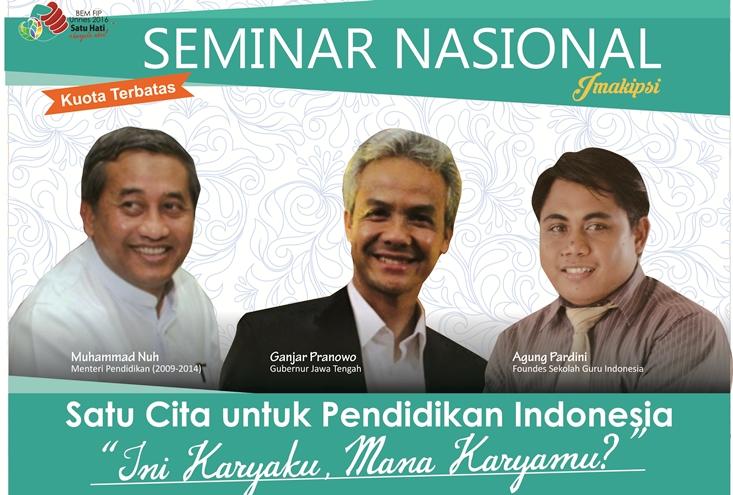 Seminar Nasional Pendidikan, Unnes Hadirkan M Nuh dan Ganjar Pranowo